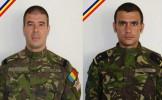 Cei doi militari români ucişi duminică în Afganistan, decoraţi post-mortem